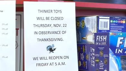 Thinker Toys sign letting shoppers know they will observe Thanksgiving